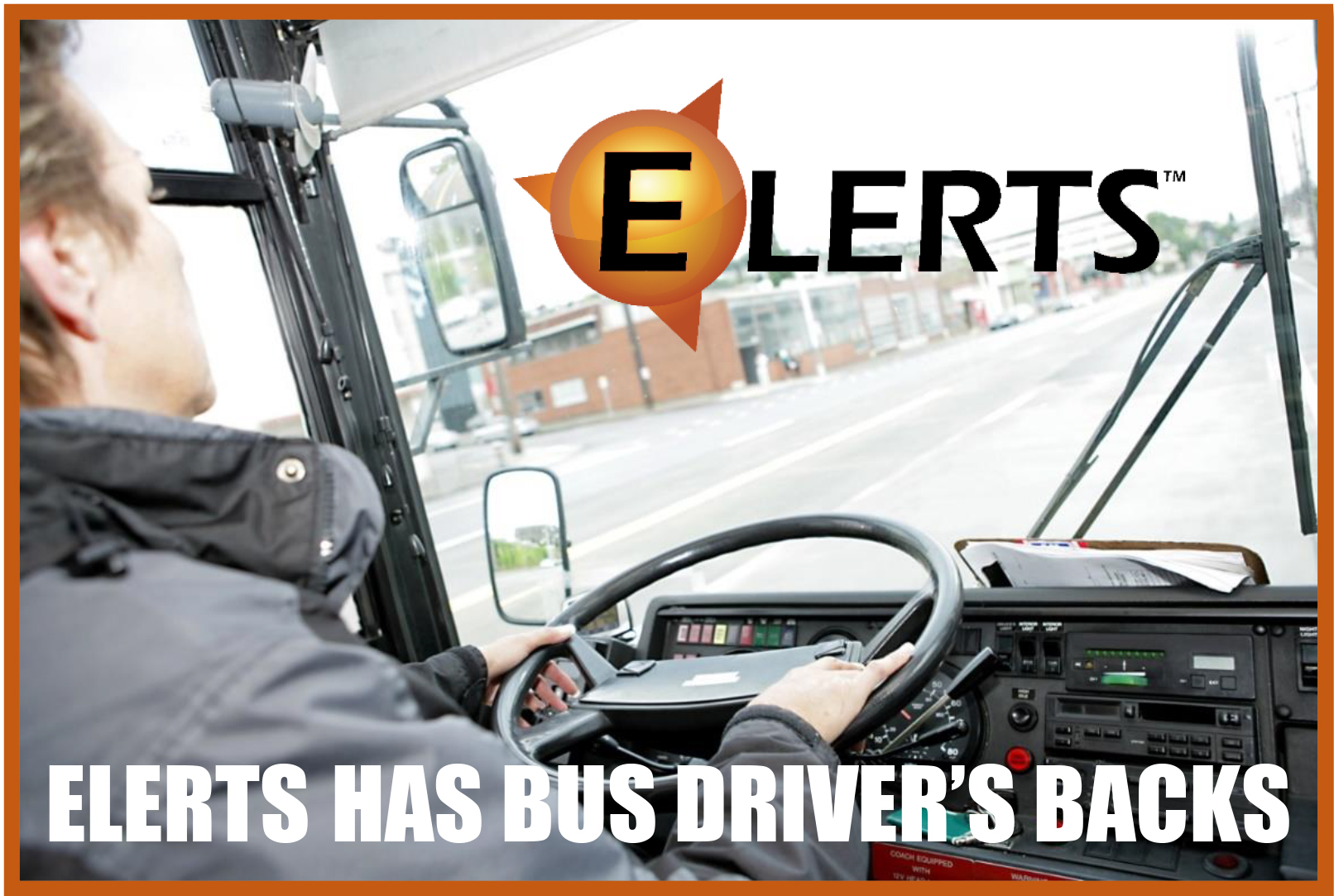 ELERTS has your Bus Driver's back final